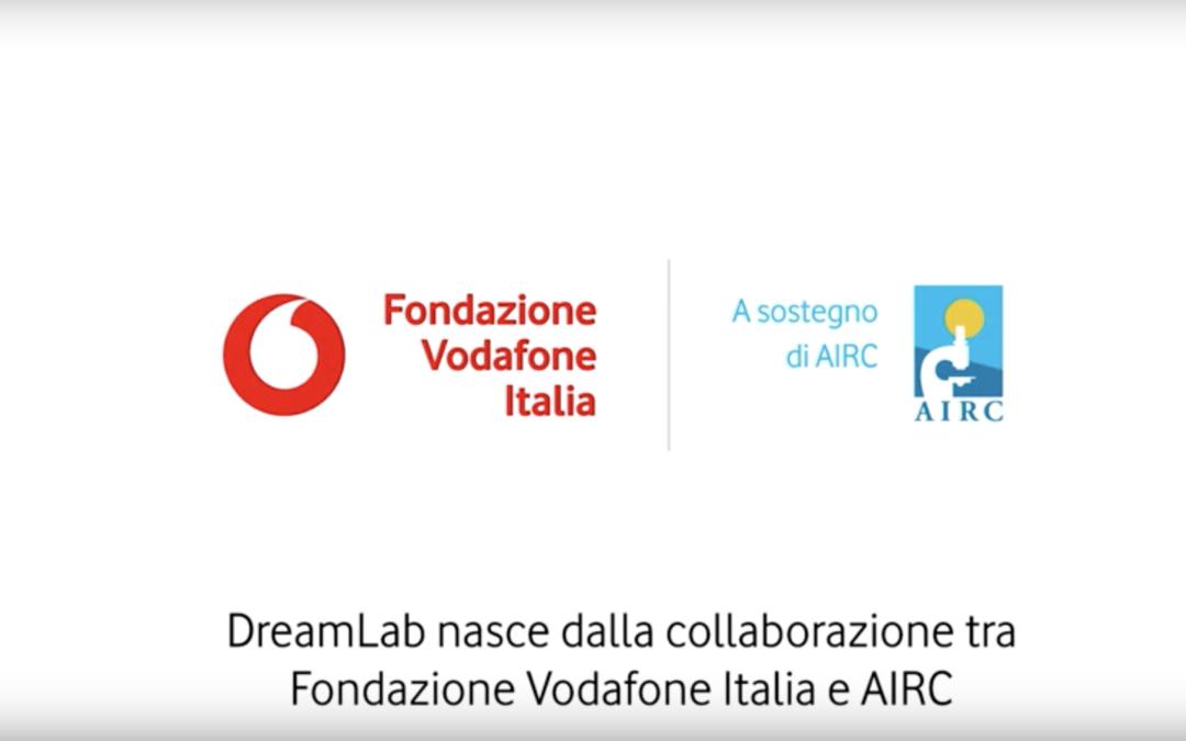 Campagna DreamLab AIRC VODAFONE